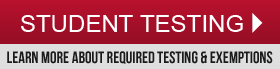 Learn more about required testing and exemptions